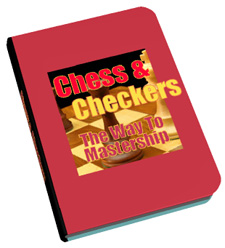 Product picture CHESS AND CHECKERS - THE WAY TO MASTERSHIP LEARN HOW